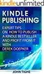 Kindle Publishing: Expert Tips on How...