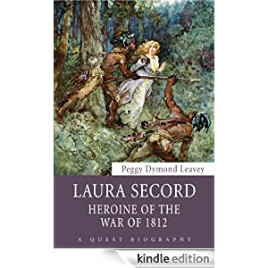 The early life and times of laura secord