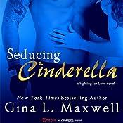 Seducing Cinderella | [Gina L. Maxwell]