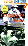 Changing the Game: The Stories of Ten...