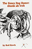 Sioux Dog Dance: Shunk Ah Weh (CSU poetry series)