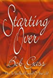 img - for Starting Over : How To Take Control Of Your Life book / textbook / text book