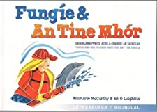 Fungie & an Tine Mhor - Fungie & the Big Blaze by AnnMarie McCarthy and Re O Laighleis