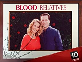 Blood Relatives Season 3 [HD]