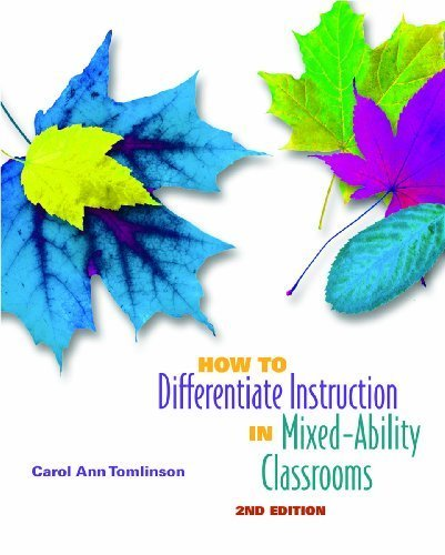 How to Differentiate Instruction in Mixed-Ability Classrooms, 2nd Edition (Professional Development) 2nd edition by Tomlinson, Carol Ann (2001) Paperback PDF