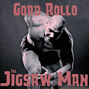 The Jigsaw Man | [Gord Rollo]