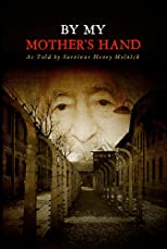 By My Mother's Hand [Paperback]