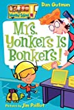 My Weird School #18: Mrs. Yonkers Is Bonkers! (0061234753) by Gutman, Dan
