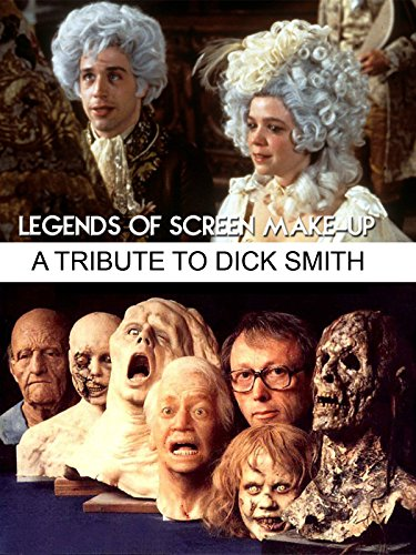 Legends of Screen Make-up a Tribute To Dick Smith