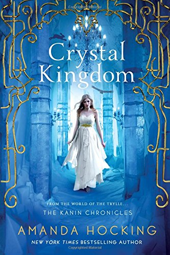 Crystal Kingdom (The Kanin Chronicles) (Ice Kissed compare prices)
