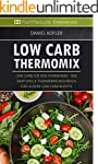 Low Carb Thermomix: Low Carb f�r den...