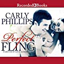 Perfect Fling Audiobook by Carly Phillips Narrated by David Barker