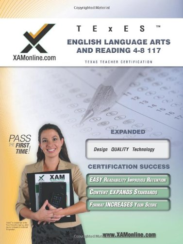 Texes English Language Arts And Reading 4-8 117 Teacher Certification Test Prep Study Guide (Xam Texes)