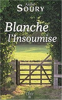 Blanche l'insoumise