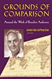 Grounds of Comparison: Around the Work of Benedict Anderson (0415943361) by Cheah, Pheng