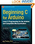 Beginning C for Arduino: Learn C Prog...