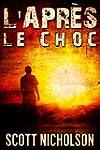 Le Choc: Un thriller post-apocalyptiq...