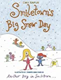 Smiletown's Big Snow Day (Another Day in Smiletown)