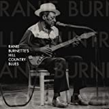 Ranie Burnette's Hill Country Blues [Analog]