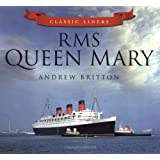 RMS Queen Mary (Classic Liners)