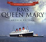 RMS Queen Mary (Classic Liners) (0752479520) by Britton, Andrew