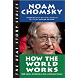 How the World Worksby Noam Chomsky