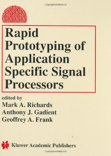 Rapid Prototyping of Application Specific Signal Processors (Tapa Dura)