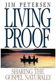 Living Proof, Sharing the Gospel Naturally