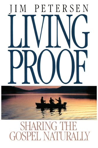 Living Proof: Sharing the Gospel Naturally (LifeChange)