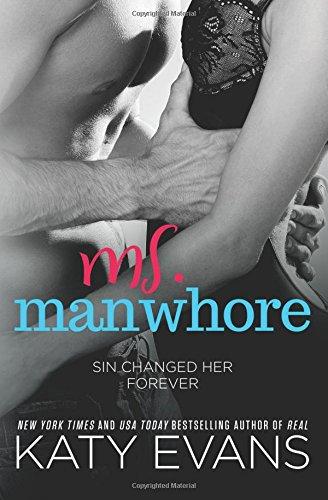 Ms. Manwhore: Volume 3 (Manwhore series)