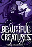 Kami Garcia Beautiful Creatures: The Manga (A Graphic Novel)