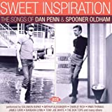 Sweet Inspiration: The Songs Of Dan Penn & Spooner Oldham Various Artists