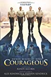 Courageous: A Novel (1414358466) by Alcorn, Randy