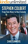 Stephen Colbert: From Fake News To Re...