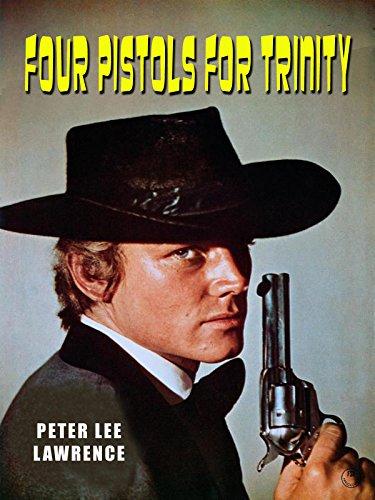 Four Pistols For Trinity