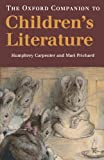 The Oxford Companion to Children's Literature (Oxford Companions) (0198602286) by Humphrey Carpenter