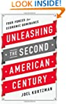 Unleashing the Second American Centur...