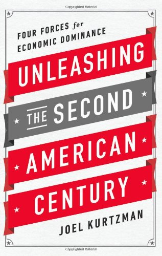 Unleashing The Second American Century: Four Forces For Economic Dominance front-61493