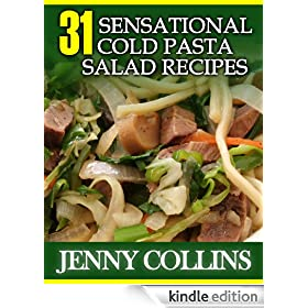 31 Sensational Cold Pasta Salad Recipes (Tastefully Simple Recipes)