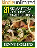 31 Sensational Cold Pasta Salad Recipes (Tastefully Simple Recipes)
