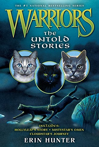 Warriors: The Untold Stories (Warriors Novella)