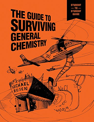 download the guide to surviving general chemistry by michael rosen