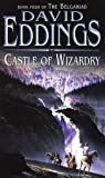 Castle Of Wizardry: Book Four Of The Belgariad