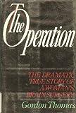 The Operation (0385188463) by Thomas, Gordon