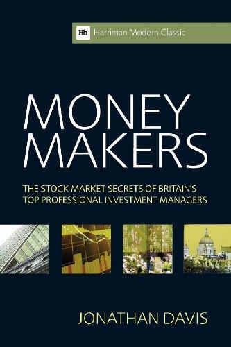 赚钱: 英国的顶尖专业投资者 (哈里曼现代经典) 股票市场的秘密