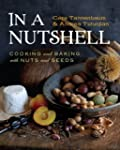 In a Nutshell: Cooking And Baking Wit...