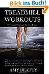 Treadmill Workouts: 90 Treadmill Work...