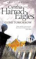 Gone Tomorrow (A Bill Slider Mystery Book 9)