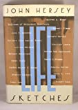 Life Sketches (0394577841) by Hersey, John