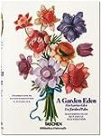 A Garden Eden: Masterpieces of Botani...